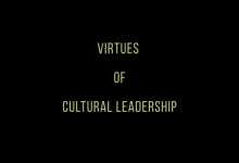 Virtues of Cultural Leadership